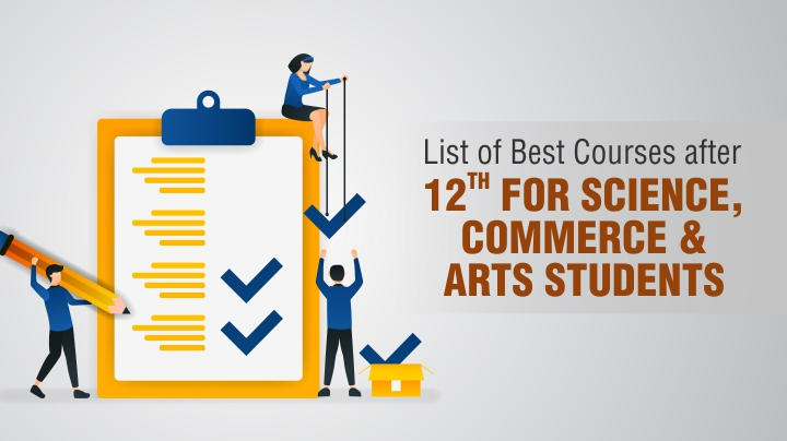 Courses After 12th For Commerce Arts Science Pcb Pcm Students